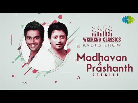 R.Madhavan & Prashanth -Weekend Classic Radio Show | RJ Haasini | Minnale | Majnu | Azhagiya Theeye