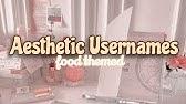 Aesthetic Usernames 3 Youtube You need to create an account first. aesthetic usernames 3 youtube