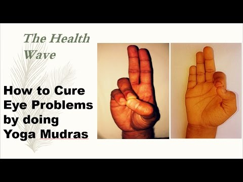 How To Cure Eye Related Problems By Doing Yoga Mudras Youtube