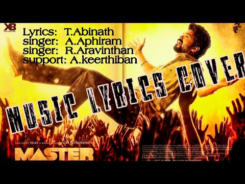 vaathi-coming-song-lyrics-cover fan-made-lyrics- master- thalapathy-vijay- -anirudh- -t.abinath
