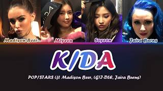 K/DA-POP/STARS LYRICS (ft Madison Beer, (G)I-DLE, Jaira Burns) (Color Coded Han/Rom/Eng)