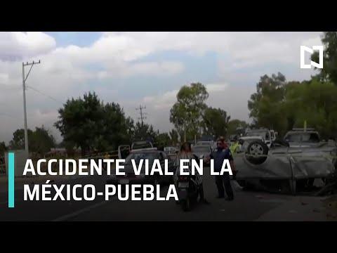 Accidente vial en la México - Puebla   Las Noticias