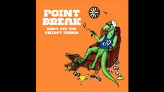 Point Break - Horseshoes and Handjobs (feat. Toon)