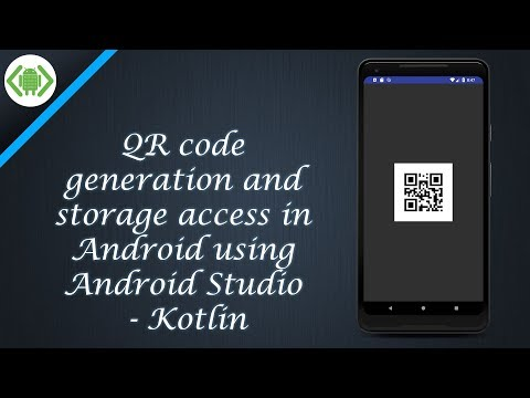 QR Code Generation And Storage Access In Android Using Android Studio - Kotlin