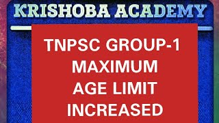 TNPSC GROUP-1 MAXIMUM AGE LIMIT INCREASED