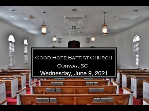 Wednesday Service 6/9/21