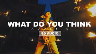 Baixar Agust D - What Do You Think? New Version [8D USE HEADPHONES 🎧]