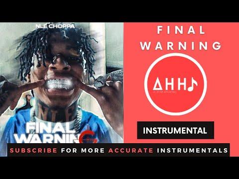 NLE Choppa – Final Warning (Instrumental)