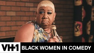 Luenell Campbell On Being Ignored As A Black Female Comedian | Digital Originals