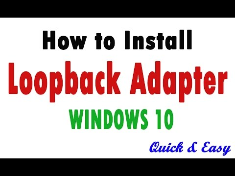 How To Install Loopback Adapter In Windows 10