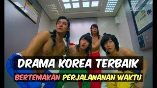 Video KEREN!! 6 Drama Korea Bertemakan Perjalanan Waktu Terbaik download MP3, 3GP, MP4, WEBM, AVI, FLV Maret 2018