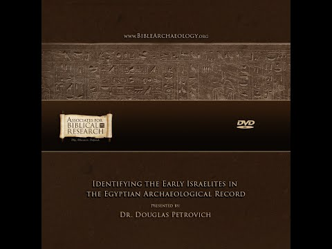 Identifying The Early Israelites In The Egyptian Archaeological Record (DVD Trailer)