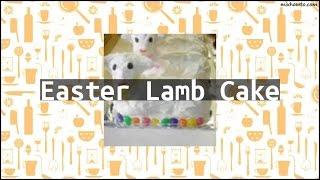 Recipe Easter Lamb Cake