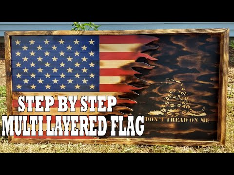 HOW TO MAKE A MULTI LAYERED FLAG - STEP BY STEP WOOD AMERICAN FLAG - 3D AMERICAN FLAG