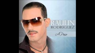 Raulin Rodriguez - A Peso (Audio Original) 2012