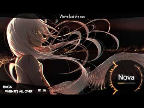 Nightcore - When It's All Over