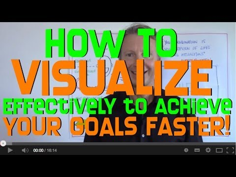 How to Visualize to Achieve Your Goals FASTER!