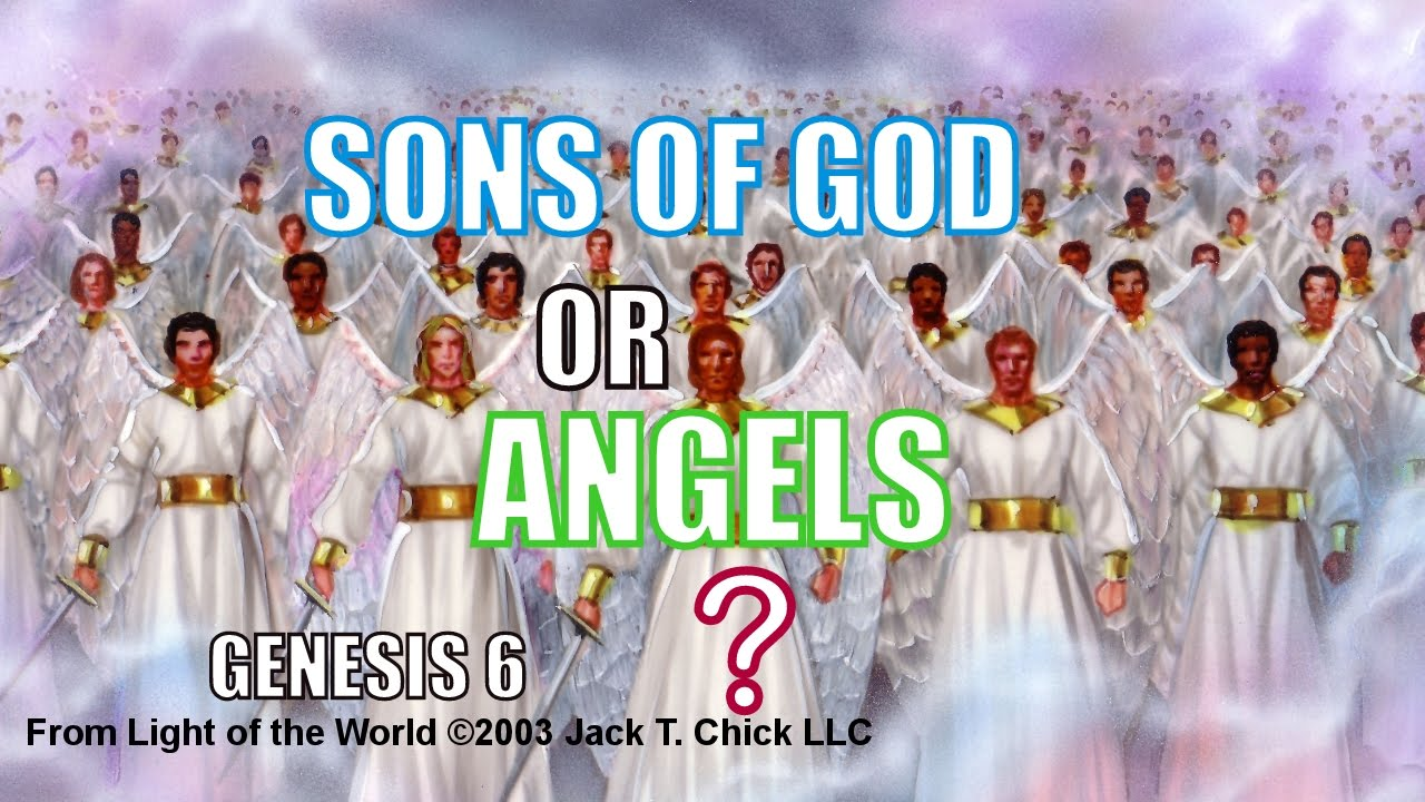 Sons Of God Or Angels Genesis 6 Youtube