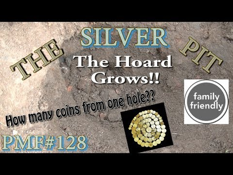 PMF#128 The Silver Pit The Hoard Grows Metal Detecting Silver 2018