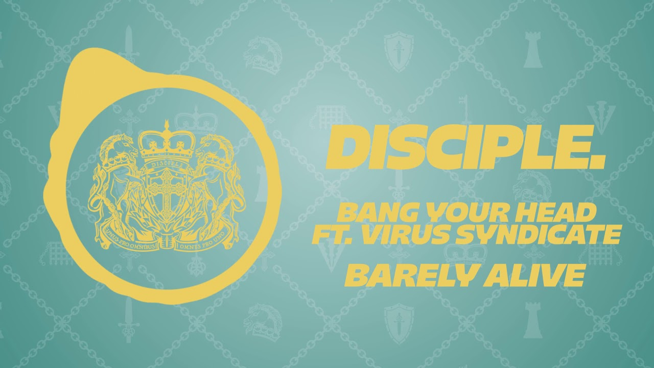 barely-alive-bang-your-head-ft-virus-syndicate-disciple