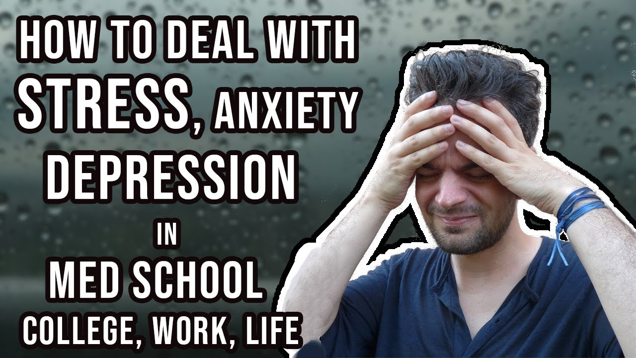 How to deal with Stress, Anxiety, Depression   Medical ...