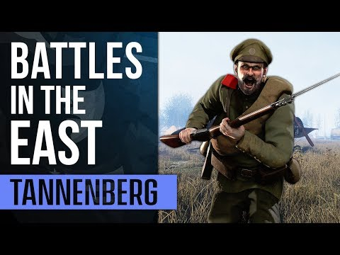 BATTLES IN THE EAST! | Tannenberg Gameplay (First Impressions)