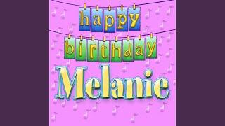 Happy Birthday Melanie (Personalized)