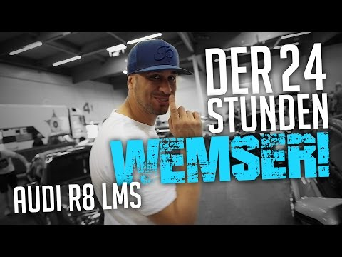 JP Performance - Der 24 Stunden Wemser!   Audi R8 LMS