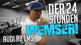 JP Performance - Der 24 Stunden Wemser! | Audi R8 LMS