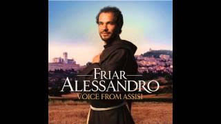 Friar Alessandro - Fratello Sole, Sorella Luna (Brother Sun, Sister Moon)