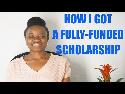 HOW TO GET A FULLY FUNDED SCHOLARSHIP
