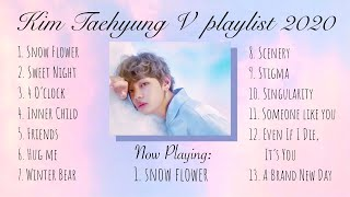 Snow Flower - Kim Taehyung V Playlist 2020   Solo And Cover Songs [BTS]