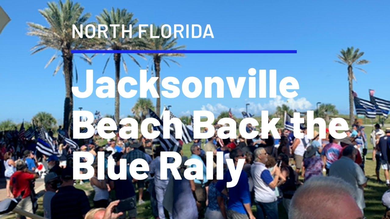 Jacksonville Beach FL July 19 Back The Blue Rally
