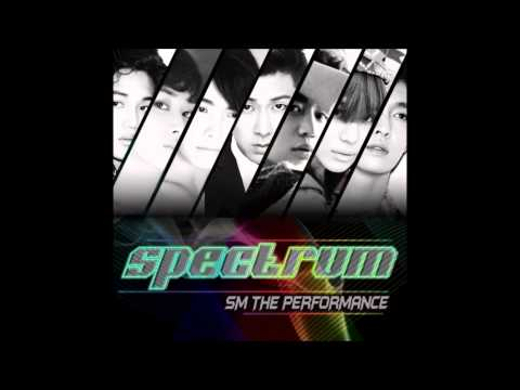SM The Performance - Spectrum [Audio]