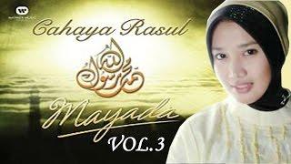 Sholawat Mayada Cahaya Rasul 3 - Ya Imama Rusli (Versi MP3)