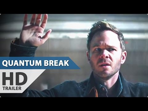 Quantum Break Live-Action Trailer
