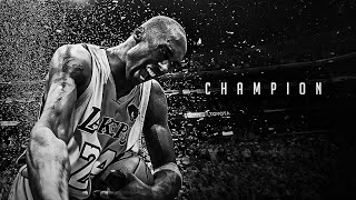 THE MIND OF KOBE BRYANT - THE CHAMPION