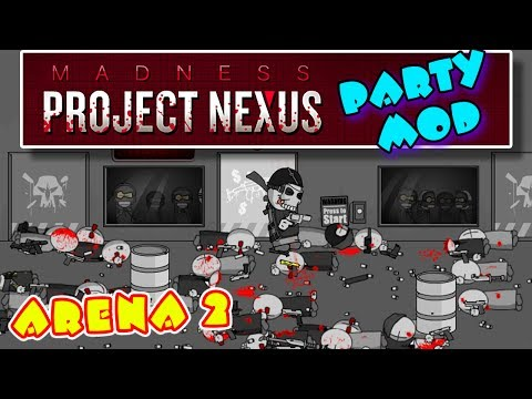 МЯСНИКИ ➤ Madness Project Nexus [Party Mod] | АРЕНА #2