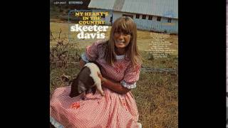 Watch Skeeter Davis Guess My Eyes Were Bigger Than My Heart video