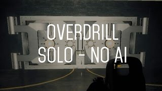 Overdrill Solo - Deathwish - No AI - Payday 2