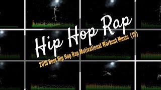2019 Best Hip Hop Rap Motivational Workout Music  (15)