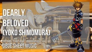 EASY Oboe Sheet Music: How to play Dearly Beloved by Yoko Shimomura