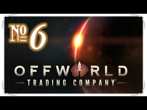 Offworld Trading Company *Multiplayer* - Episode 6 (Water Woes)