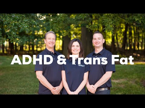 The Drugless Doctors:  ADHD & Trans Fat