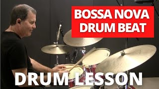 Bossa Nova Drum Lesson - JohnX Online Drum Lessons
