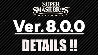 Smash Ultimate Update 8.0.0 Details Announced
