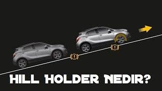 Teknik - Hillholder Nedir? Nasıl Çalışır? Avantajları Nelerdir? - #37