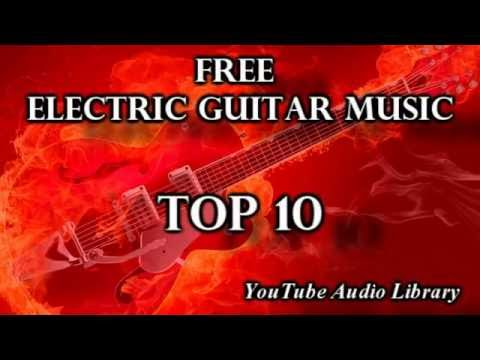 Top 10 Free Electric Guitar Music | Creative Commons