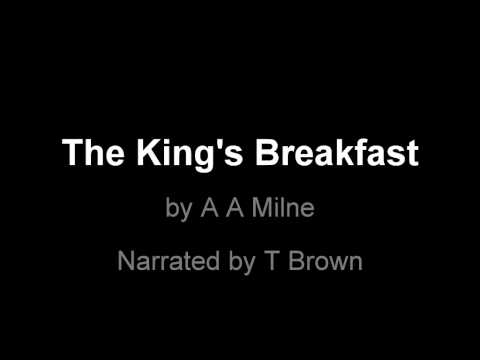 The King's Breakfast by A A Milne