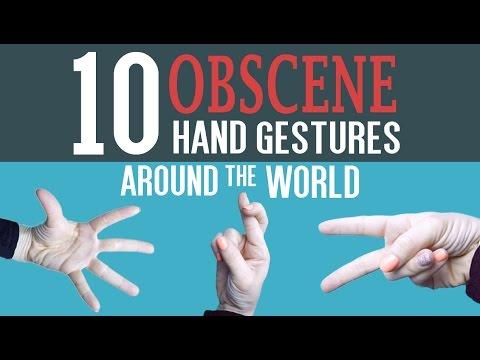 10 Obscene Hand Gestures Around The World